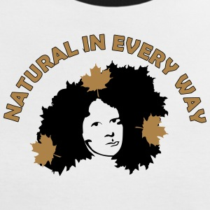 Natural In Every Way T-Shirts - Women's Ringer T-Shirt