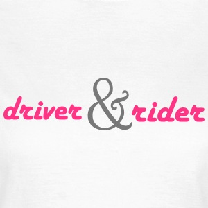 driver_and_rider T-Shirts - Frauen T-Shirt