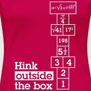 Hink Outside the Box T-Shirts - Women's Premium T-Shirt