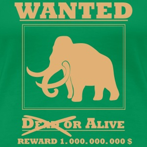 Wanted - Mammut T-Shirts - Frauen Premium T-Shirt