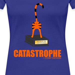 Catastrophe: Rude Cat Joke by Sterry Cartoons T-Shirts - Women's Premium T-Shirt