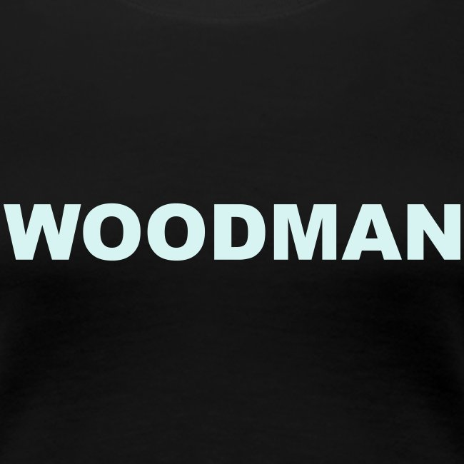 Reflective WOODMAN, Women's T-Shirt, black text