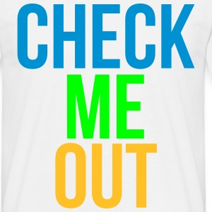 check me out T-Shirts - Männer T-Shirt