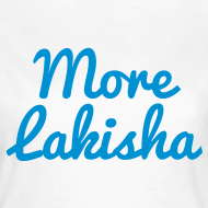 Design ~ More Lakisha t-shirt - blue text on grey WOMEN'S