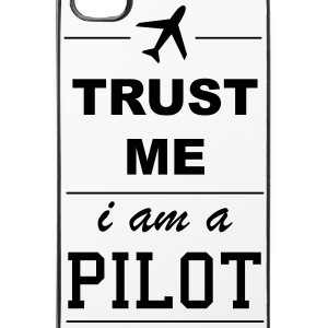 Trust me I am a Pilot 1c Handy & Tablet Hüllen - iPhone 4/4s Hard Case