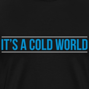 cold world T-Shirts - Men's Premium T-Shirt