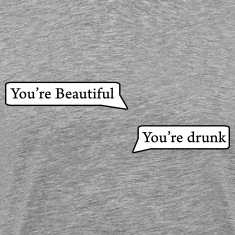 you're beautiful T-Shirts