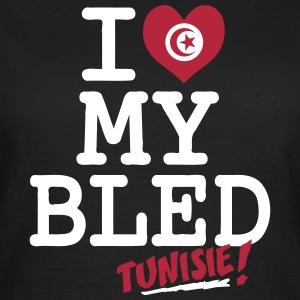 I love MY BLED Tunisie T-Shirts - Women's T-Shirt