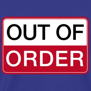 Männershirt Out of Order (das Original) - Männer Premium T-Shirt