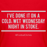 Design ~ Cold, Wet, Wednesday in Stoke (Ladies)