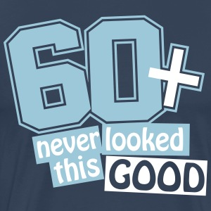 60 and never looked this good T-Shirts - Men's Premium T-Shirt
