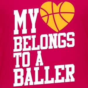 my heart belongs to a baller Shirts - Teenager Premium T-shirt