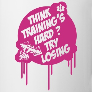 Think Training´s Hard ? Try Losing. Bottles & Mugs - Mug
