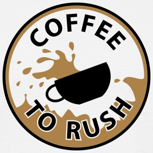 T-Shirt Coffee to rush 03© by kally ART® - Männer T-Shirt