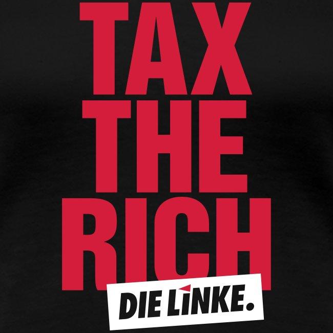 »Tax the Rich«