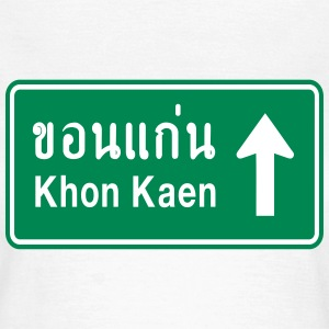 Khon Kaen, Thailand / Highway Road Traffic Sign - Women's T-Shirt