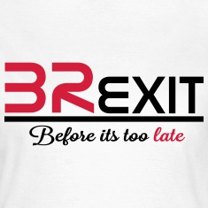 brexit before its too late T-Shirts