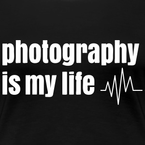 photography is my life T-Shirts - Frauen Premium T-Shirt