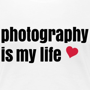 photography is my life T-Shirts - Women's Premium T-Shirt