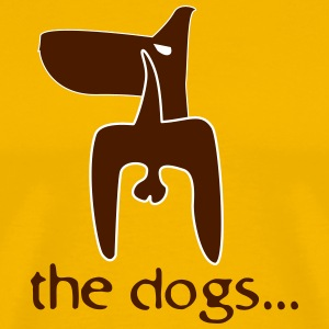 the dogs... - Men's Premium T-Shirt