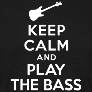 Keep calm and play the bass Tee shirts - T-shirt Homme