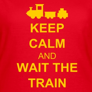 Keep calm and wait the train T-shirts - T-shirt dam