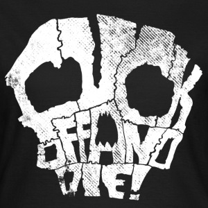 fuck off and die (white) T-Shirts - Frauen T-Shirt