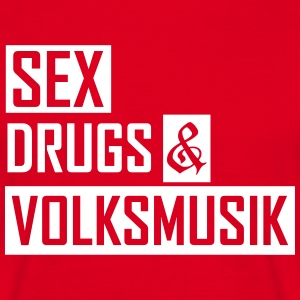 sex drugs & volksmusik T-Shirts - Männer T-Shirt