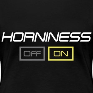horniness T-Shirts - Frauen Premium T-Shirt