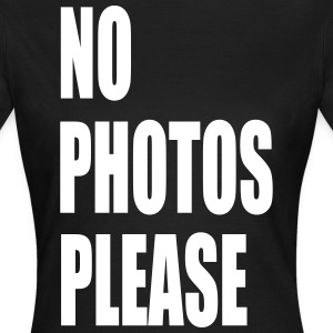 no photos please - Frauen T-Shirt