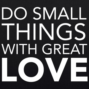 Do Small Things With Great Love Vesker & ryggsekker - Bio-stoffveske