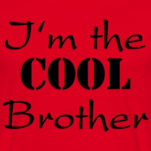 I'm the cool brother Magliette - Maglietta da uomo