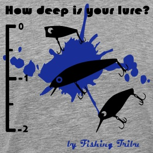 T-shirt How deep is your lure - T-shirt Premium Homme