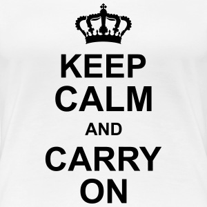 keep_calm_and_carry_on_g1 T-Shirts - Frauen Premium T-Shirt