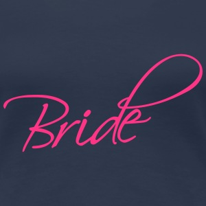 Bride Design T-Shirts - Women's Premium T-Shirt