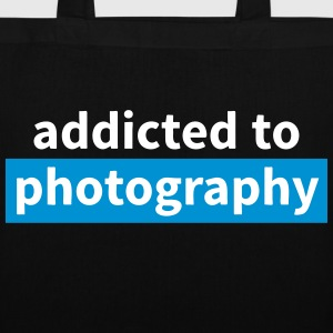 addicted to photography accro à la photographie Sacs et sacs à dos - Tote Bag