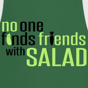 No one finds friends with salad  Aprons - Cooking Apron