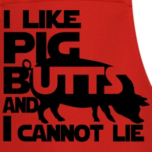 I like pig butts and I cannot lie  Aprons - Cooking Apron