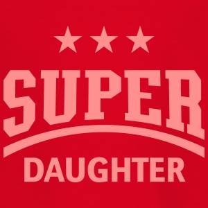 Super Daughter Shirts - Kids' T-Shirt