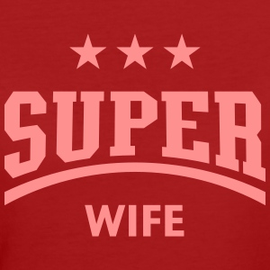Super Wife T-Shirts - Women's Organic T-shirt