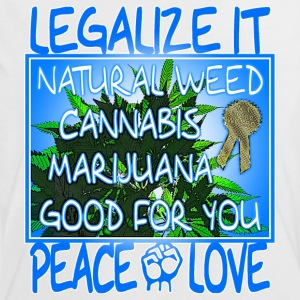 legalize it natural weed cannabis marijuana  T-Shirts - Women's Ringer T-Shirt