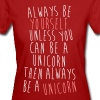 Always be a Unicorn T-shirts - Organic damer