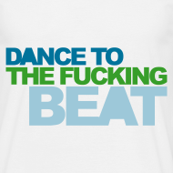 Diseño ~ Dance To The Fucking BEAT