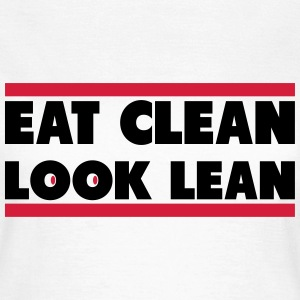 Eat Clean Look Lean Camisetas - Camiseta mujer