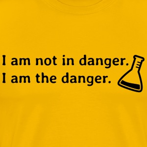 I am not in danger. I am the danger. jeg er ikke i fare. jeg er i fare. T-shirts - Herre premium T-shirt