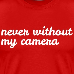 never without my camera aldrig utan min kamera T-shirts - Premium-T-shirt herr
