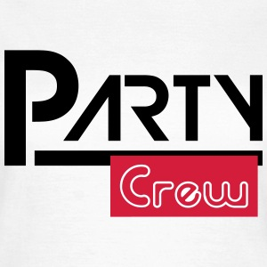 party crew T-shirts - Vrouwen T-shirt