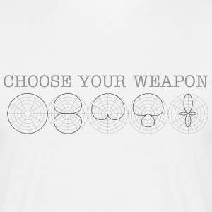 Mikrofon Richtcharakteristik - Choose your weapon - Männer T-Shirt