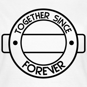 together since  T-Shirts - Frauen T-Shirt