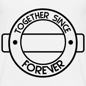 together since  T-Shirts - Männer T-Shirt